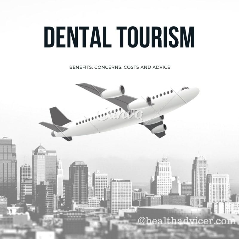 Dental Tourism Benefits Treatment Costs Risks and Concerns