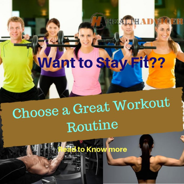 Choosing a Great Workout Routine