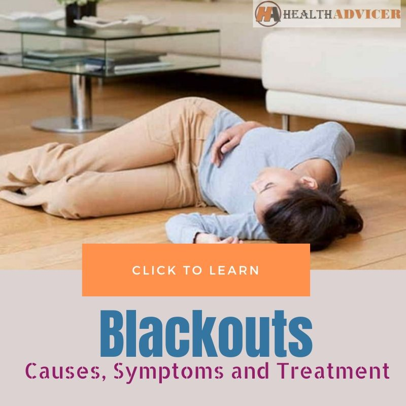 Blackouts Casues Treatment