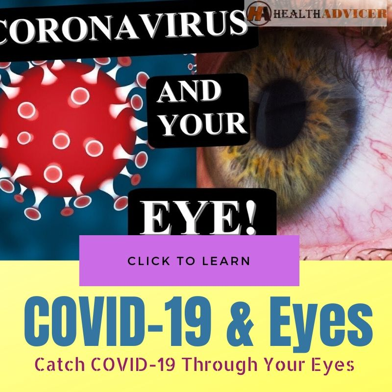 Catch COVID-19 Through Your Eyes