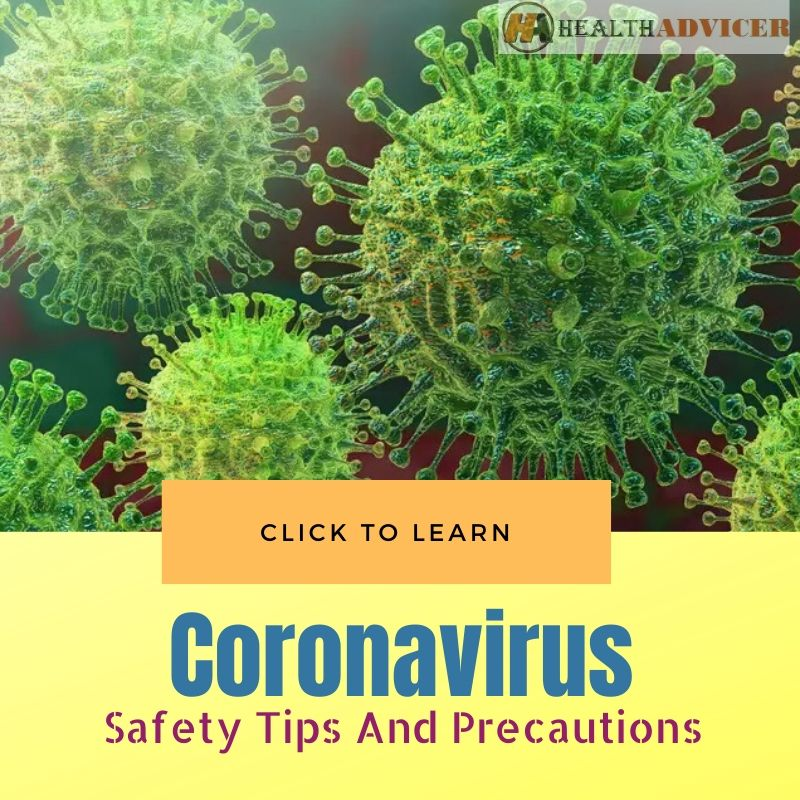 Coronavirus Safety Tips And Precautions